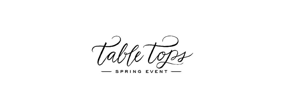 Table Tops - Spring Event